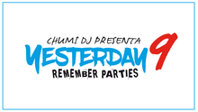 YESTERDAY 9 BY CHUMI DJ