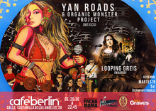 Yan Roads & Organic Moster Project (México) + Looping Greis (Madrid)