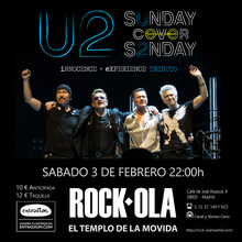 U2 / SUNDAY COVER SUNDAY - ROCK-OLA  sábado 3 de febrero