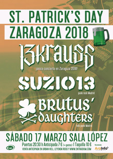 St. Patrick's Day Zaragoza: 13Krauss, Suzio 13 y Brutu's Daughters